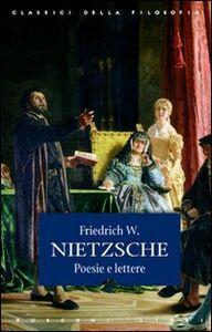 Libro Poesie e lettere Friedrich Nietzsche
