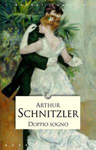 Foto Cover di Doppio sogno, Libro di Arthur Schnitzler, edito da Rusconi Libri