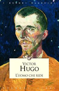 Libro L' uomo che ride Victor Hugo