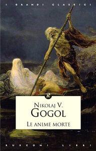 Libro Anime morte Nikolaj Gogol'
