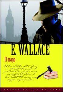 Foto Cover di Il mago, Libro di Edgar Wallace, edito da Rusconi Libri