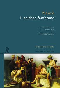 Foto Cover di Il soldato fanfarone. Testo latino a fronte, Libro di T. Maccio Plauto, edito da Rusconi Libri