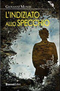 Foto Cover di L' indiziato allo specchio, Libro di  edito da Rusconi Libri