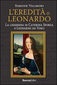 Libro L' eredità di Leonardo Simone Valmori