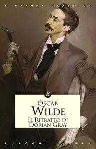 Foto Cover di Il ritratto di Dorian Gray, Libro di Oscar Wilde, edito da Rusconi Libri