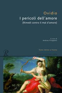 Libro I pericoli dell'amore P. Nasone Ovidio