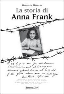 Foto Cover di La storia di Anna Frank, Libro di  edito da Rusconi Libri