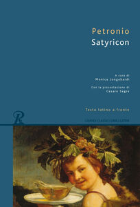 Libro Satyricon. Testo latino a fronte Arbitro Petronio