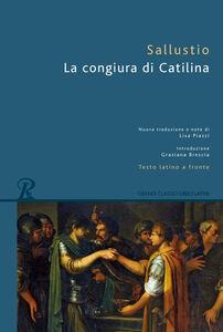 Foto Cover di La congiura di Catilina. Testo latino a fronte, Libro di C. Crispo Sallustio, edito da Rusconi Libri