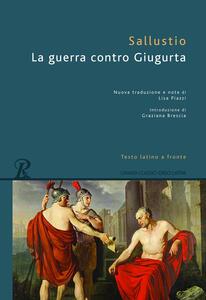 La guerra contro Giugurta. Testo latino a fronte
