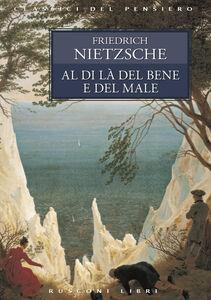 Libro Al di là del bene e del male Friedrich Nietzsche