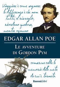 Foto Cover di Le avventure di Gordon Pym, Libro di Edgar Allan Poe, edito da Rusconi Libri