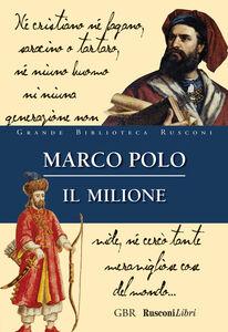 Foto Cover di Il milione, Libro di Marco Polo, edito da Rusconi Libri