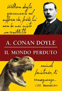 Libro Il mondo perduto Arthur Conan Doyle