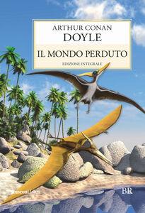 Foto Cover di Il mondo perduto, Libro di Arthur Conan Doyle, edito da Rusconi Libri