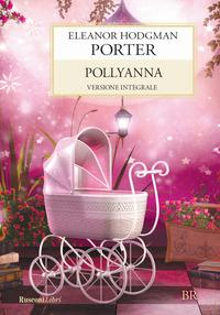 Pollyanna - Porter Eleanor - wuz.it
