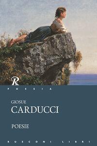 Foto Cover di Poesie, Libro di Giosuè Carducci, edito da Rusconi Libri