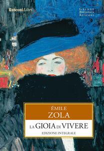 Libro La gioia di vivere Émile Zola
