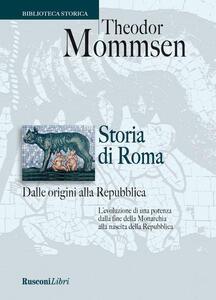 Storia di Roma dalle origini alla Repubblica