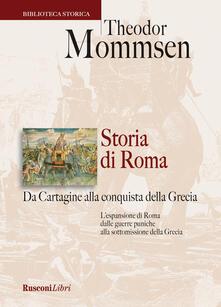 Listadelpopolo.it Storia di Roma. Da Cartagine alla conquista della Grecia Image