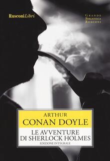 Le avventure di Sherlock Holmes. Ediz. integrale.pdf