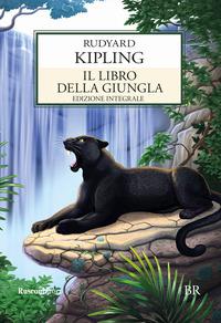 Il Il libro della giungla. Ediz. integrale - Kipling Rudyard - wuz.it