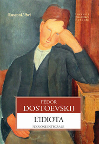 L' L' idiota. Ediz. integrale - Dostoevskij Fëdor - wuz.it
