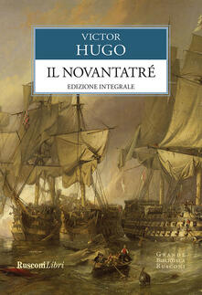 Il Novantatré. Ediz. integrale - Victor Hugo - ebook