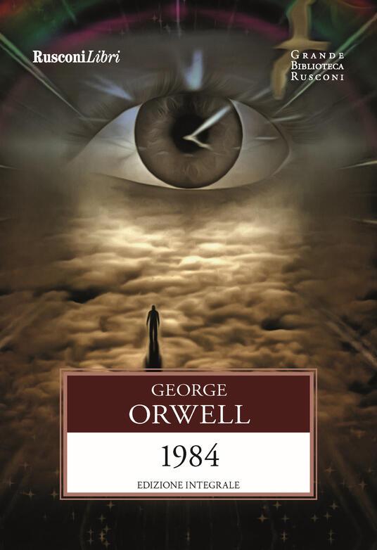1984. Ediz. integrale - George Orwell - copertina