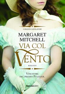 Via col vento - Margaret Mitchell - copertina
