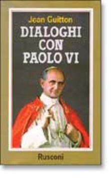Dialoghi con Paolo VI - Jean Guitton - copertina