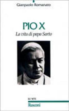 Pio X. La vita di papa Sarto.pdf