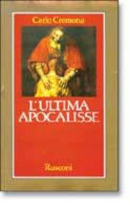 Libro L' ultima apocalisse Carlo Cremona