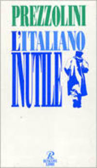 L' italiano inutile