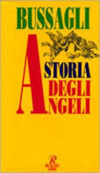 Storia degli angeli - Bussagli Marco - wuz.it