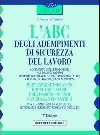 L' L' ABC degli adempimenti di sicurezza del lavoro - Caiazza Luigi Celestini Giuseppe - wuz.it