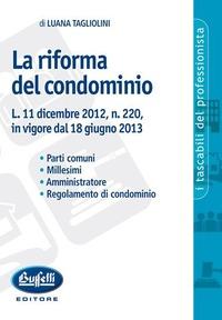 La La riforma del condominio - Tagliolini Luana - wuz.it