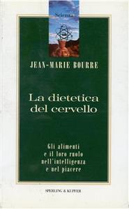 Libro La dietetica del cervello Jean-Marie Bourre