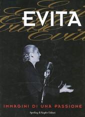 Evita. Immagini di una passione