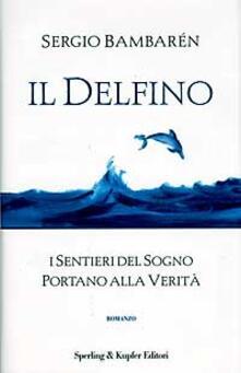 Il delfino - Sergio Bambarén - copertina