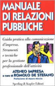 Foto Cover di Manuale di relazioni pubbliche, Libro di  edito da Sperling & Kupfer