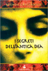 I segreti dell'antica dea