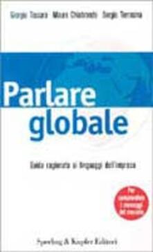 Listadelpopolo.it Parlare globale. Guida ragionata ai linguaggi dell'impresa per comprendere i messaggi del mercato Image