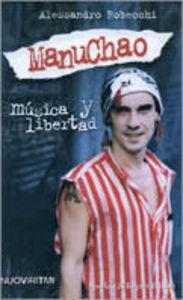 Foto Cover di Manu Chao. Musica y libertad, Libro di Alessandro Robecchi, edito da Sperling & Kupfer