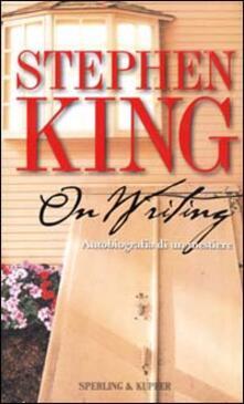 On writing. Autobiografia di un mestiere - Stephen King - copertina