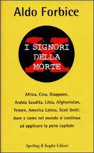 Libro I signori della morte Aldo Forbice