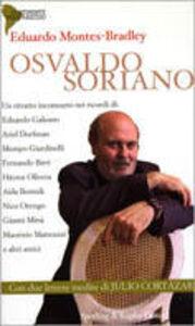 Libro Osvaldo Soriano Eduardo Montes Bradley