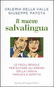 Il nuovo salvalingua - Valeria Della Valle,Giuseppe Patota - copertina