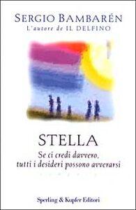 Foto Cover di Stella, Libro di Sergio Bambarén, edito da Sperling & Kupfer