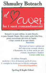 Foto Cover di Il cuore ha i suoi comandamenti, Libro di Shmuley Boteach, edito da Sperling & Kupfer